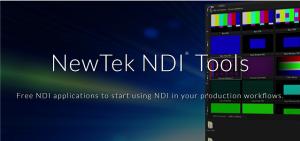 NewTek NDI® Tools