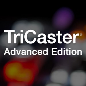 TRICASTER ADVANCED EDITION 3-MINI HD-4SDI UPDATE